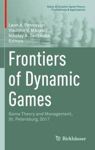 Frontiers of Dynamic Games: Game Theory and Management, St. Petersburg, 2017