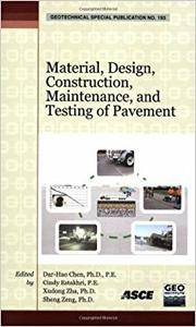 Material, Design, Construction, Maintenance, and Testing of Pavement