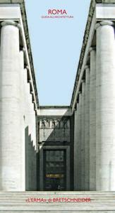 Giorgio Muratore – Roma. Guida all'architettura (2007)