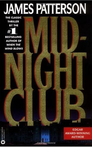 James Patterson - The Midnight Club