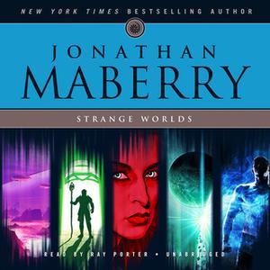«Strange Worlds» by Jonathan Maberry