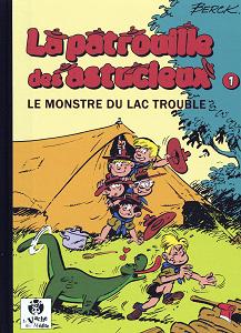 La Patrouille des Astucieux - Tome 1 - Le Monstre du Lac Trouble