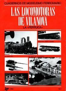 Las Locomotoras De Vilanova (Cuadernos Del Modelismo Ferroviario vol I)
