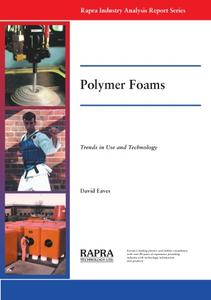 Polymer Foams-Trends in Use and Technology