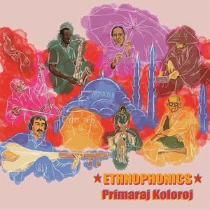 Ethnophonics - Primaraj Koloroj (2019)