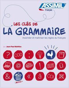 """Jean-Paul Mathis, """"Les clés de la grammaire"""""""