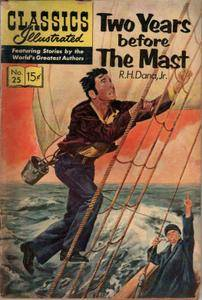 Classics Illustrated 025 Two Years Before The Mast RH Dana Jr