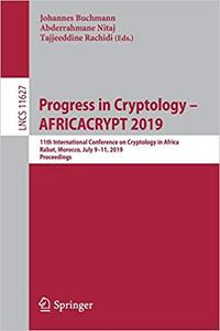 Progress in Cryptology – AFRICACRYPT 2019: 11th International Conference on Cryptology in Africa, Rabat, Morocco, July 9
