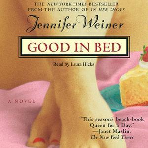 «Good In Bed» by Jennifer Weiner
