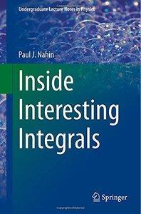 Inside Interesting Integrals (Repost)