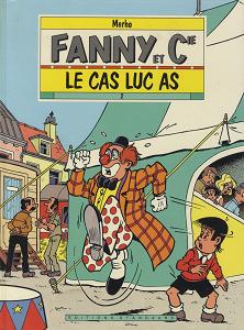 Fanny et Cie - Tome 2 - Le Cas Luc As