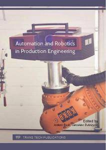 Automation and Robotics in Production Engineering
