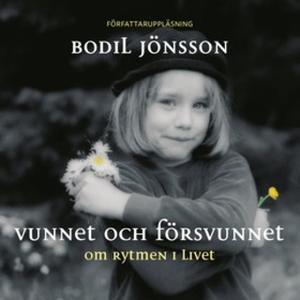 «Vunnet och försvunnet» by Bodil Jönsson