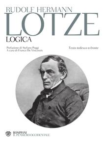 Rudolf Hermann Lotze - Logica. Testo tedesco a fronte (2010)