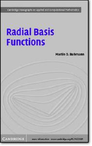 Martin D. Buhmann, et al, «Radial Basis Functions : Theory and Implementations»