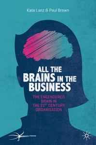 All the Brains in the Business: The Engendered Brain in the 21st Century Organisation (Repost)