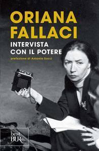 Oriana Fallaci - Intervista con il potere (2014) [Repost]