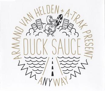 Armand Van Helden & A-Trak present Duck Sauce - aNYway (Germany CD single) (2009) {Ministry Of Sound Recordings}