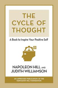 The Cycle of Thought: A Book to Inspire Your Positive Self