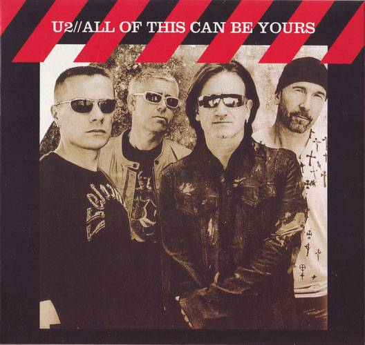U2 - All Of This Can Be Yours (2004) {The Godfatherrecords} **[RE-UP]**