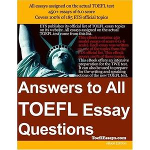 Answers to all TOEFL essay questions (Digital Format)