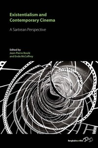 Existentialism and Contemporary Cinema: A Sartrean Perspective (repost)