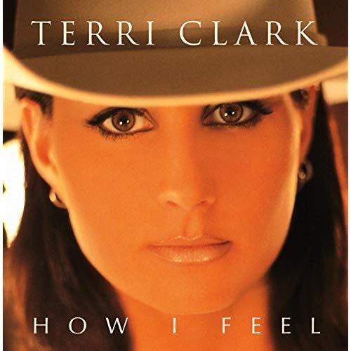 Terri Clark - How I Feel (1998/2019)