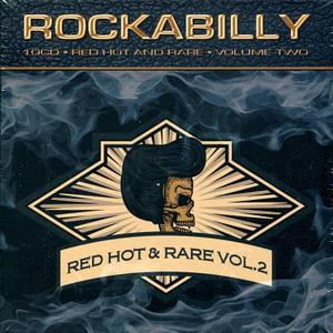 VA - Rockabilly: Red Hot & Rare Volume 2 (10CD, 2019)