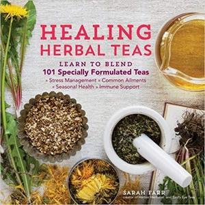 Healing Herbal Teas [Repost]