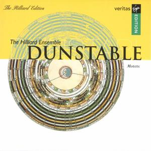 Paul Hillier, The Hilliard Ensemble - Dunstable: Motets (2005)