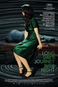 Long Day's Journey Into Night (2018) Di qiu zui hou de ye wan