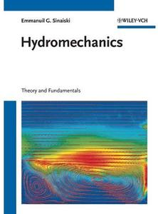 Hydromechanics: Theory and Fundamentals