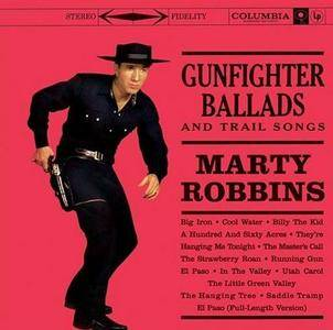 Marty Robbins - Gunfighter Ballads And Trail Songs (1959)