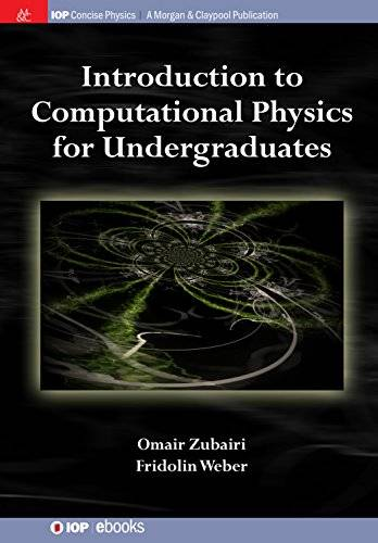 Introduction to Computational Physics for Undergraduates (IOP Concise Physics)