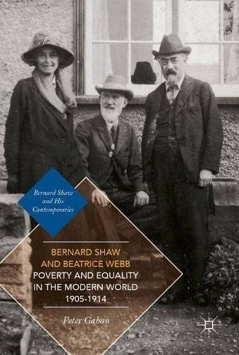 Bernard Shaw and Beatrice Webb on Poverty and Equality in the Modern World, 1905-1914 (repost)