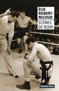 """Elie Robert-Nicoud, """"Scènes de boxe"""""""