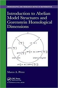Introduction to Abelian Model Structures and Gorenstein Homological Dimensions (Repost)