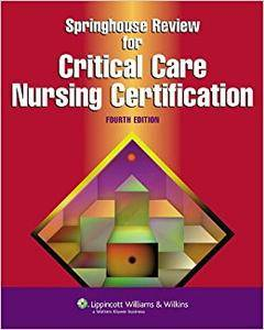 Springhouse Review for Critical Care Nursing Certification (Repost)