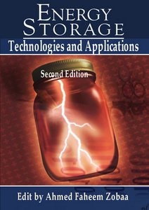 """""""Energy Storage: Technologies and Applications"""" ed. by Ahmed Faheem Zobaa"""