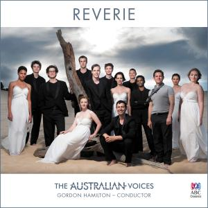 Gordon Hamilton & The Australian Voices - Reverie (2016)