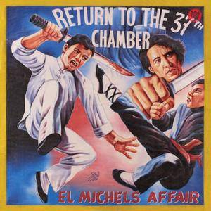 El Michels Affair - Return to the 37th Chamber (2017)