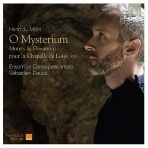 Ensemble Correspondances & Sébastien Daucé - Du Mont: O Mysterium (Motets, Elévations pour Louis XIV) (2016) [24/88]