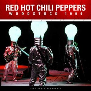 Red Hot Chili Peppers - Woodstock 1994 (Live) (2019)