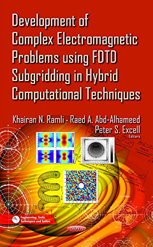 Development of Complex Electromagnetic Problems Using FFYF Subgridding in Hybrid Computational Techniques (repost)
