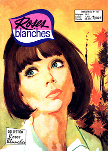 Roses Blanches - Tome 188