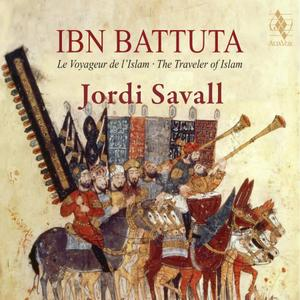 Hesperion XXI, Jordi Savall - Ibn Battuta: The Traveler of Islam (2019)