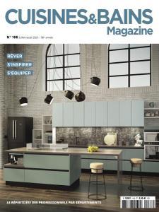 Cuisines & Bains Magazine - Juillet-Août 2021