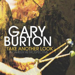 Gary Burton - Take Another Look: A Career Retrospective (2018) [Official Digital Download 24/192]