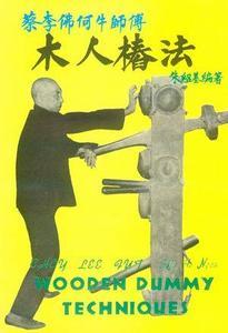 Choy Lee Fut. Wooden Dummy Techniques (Repost)