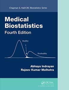 Medical Biostatistics, Fourth Edition
